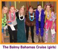 Girls version of the Balmy Bahamas cruise