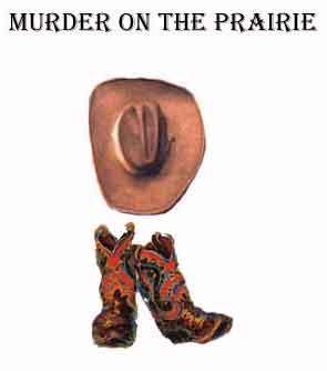 Murder On The Prairie image