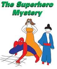 Superhero mystery