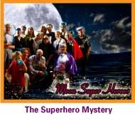 A superhero mystery game